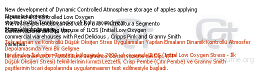 New development of Dynamic Controlled Atmosphere storage of apples applying repeated and controlled Low Oxygen Stress treatments tercüme örneği